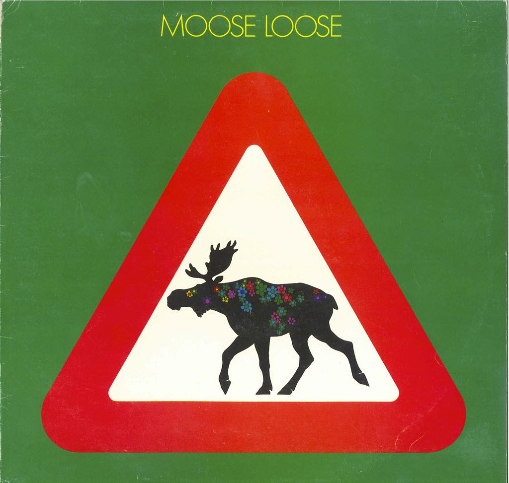 Bruno Oldani, Moose Loose, 1974,
